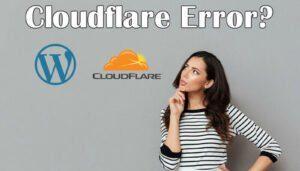 Mengatasi Cloudflare Error