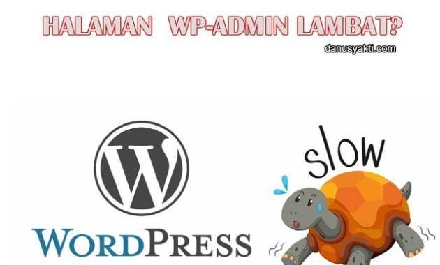 Halaman WP-Admin Lambat