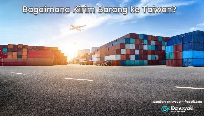 Kirim Barang ke Taiwan